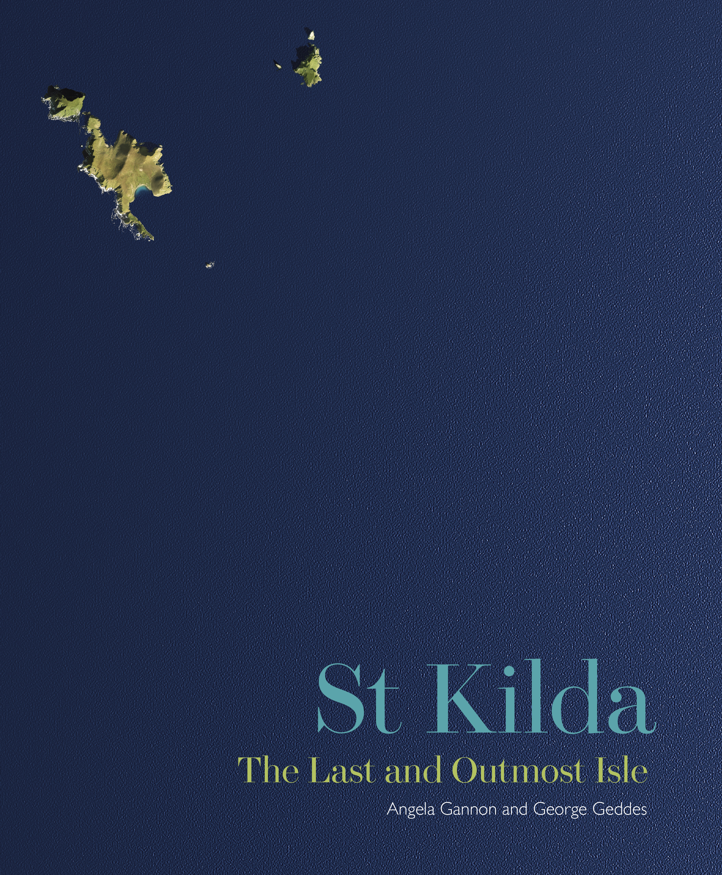 St Kilda: Last and Outmost Isle