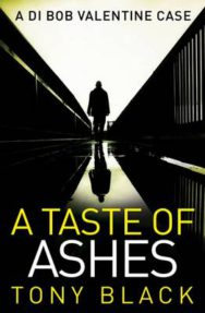 A Taste of Ashes: A DI Bob Valentine Story image