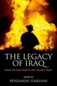 The Legacy of Iraq: From the 2003 War to the 'Islamic State' image