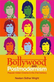Bollywood and Postmodernism: Popular Indian Cinema in the 21st Century image