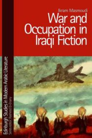 War and Occupation in Iraqi Fiction image