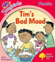 Oxford Reading Tree: Level 4: More Songbirds Phonics: Tim's Bad Mood image