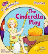Songbirds Phonics: Level 5: the Cinderella Play image