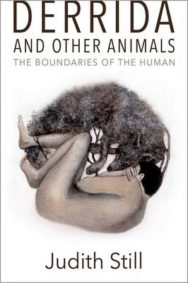 Derrida and Other Animals: The Boundaries of the Human image