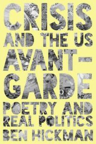 Crisis and the US Avant Garde: Poetry and Real Politics image