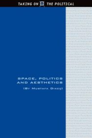 Space, Politics and Aesthetics image