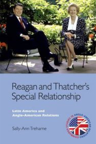 Reagan and Thatcher's Special Relationship: Latin America and Anglo American Relations image