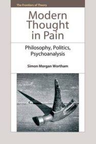 Modern Thought in Pain: Philosophy, Politics, Psychoanalysis image
