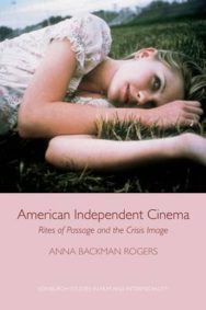 American Independent Cinema: Rites of Passage and the Crisis Image image