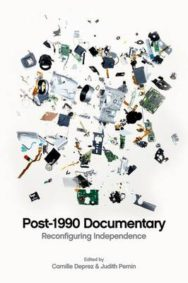 Post 1990 Documentary: Reconfiguring Independence image
