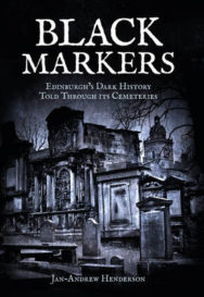 Black Markers: Edinburgh's Dark History Told Through its Cemeteries image