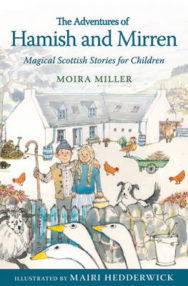 The Adventures of Hamish and Mirren: Magical Scottish Stories for Children image