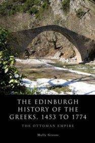 The Edinburgh History of the Greeks, 1453 to 1774: The Ottoman Empire image