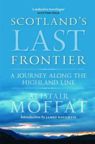 Britain's Last Frontier: A Journey Along the Highland Line image