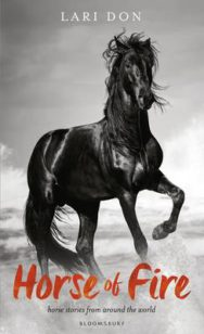The Horse of Fire: Horse Stories from Around the World image