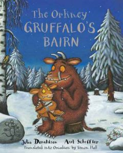 The Orkney Gruffalo's Bairn: The Gruffalo's Child in Orkney Scots image