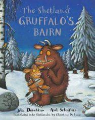 The Shetland Gruffalo's Bairn: The Gruffalo's Child in Shetland Scots image