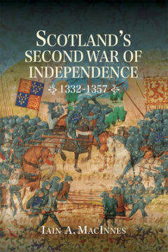 Scotland's Second War of Independence, 1332-1357 image
