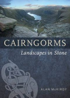 Cairngorms: Landscapes in Stone image