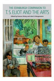 The Edinburgh Companion to T. S. Eliot and the Arts image