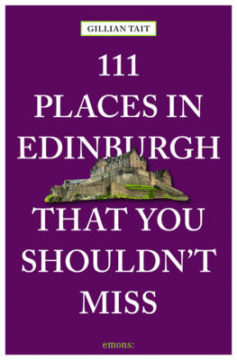 111 Places in Edinburgh That You Must Not Miss image