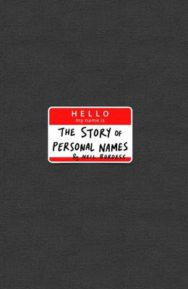 Hello, My Name is...: The Remarkable Story of Personal Names image