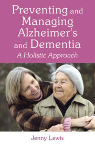 Preventing and Managing Alzheimer's and Dementia: A Holistic Approach image