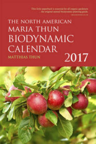 The North American Maria Thun Biodynamic Calendar: 2017 image