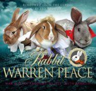Rabbit Warren Peace: (War & Peace with Rabbits) image