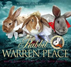 Rabbit Warren Peace: (War & Peace with Rabbits) image
