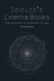 Deleuze's Cinema Books: Three Introductions to the Taxonomy of Images image