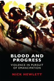 Blood and Progress: Violence in Pursuit of Emancipation image