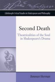 Second Death: Theatricalities of the Soul in Shakespeare's Drama image