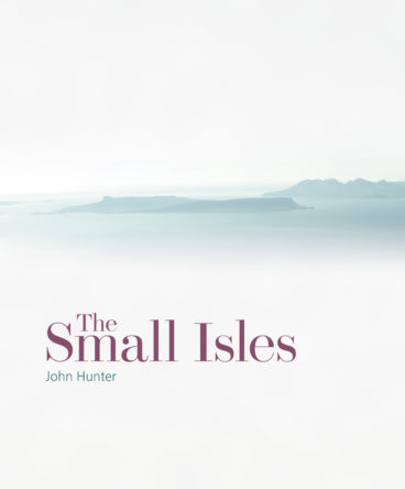 The Small Isles: Canna, Eigg, Muck & Rum
