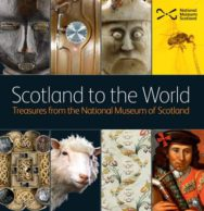 Scotland to the World: Treasures from the National Museum of Scotland image