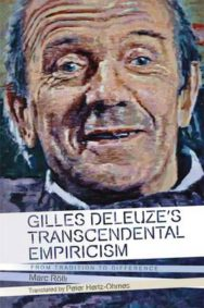 Gilles Deleuze's Transcendental Empiricism: From Tradition to Difference image