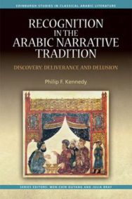 Recognition in the Arabic Narrative Tradition: Discovery, Deliverance and Delusion image