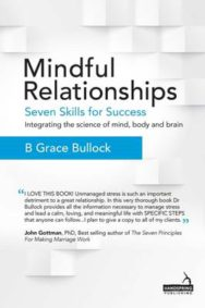 Mindful Relationships - Seven Skills for Success: Integrating the Science of Mind, Body and Brain image