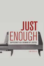 Just Enough: Sufficiency as a Demand of Justice image