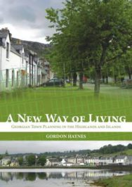 A New Way of Linving: Georgian Town Planning in the Highlands and Islands image