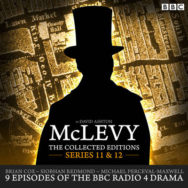 McLevy the Collected Editions: BBC Radio 4 Full-Cast Dramas: Series 11 & 12 image