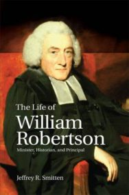 The Life of William Robertson: Minister, Historian and Principal image