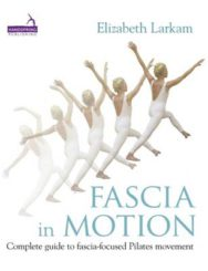 Fascia in Motion: Complete Guide to Fascia-Focused Movement in Pilates image