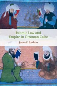 Islamic Law and Empire in Ottoman Cairo image