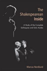 The Shakespearean Inside: A Study of the Complete Soliloquies and Solo Asides image