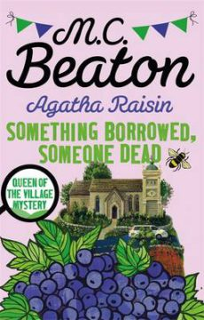 Agatha Raisin: Something Borrowed, Someone Dead image
