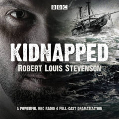 Kidnapped: BBC Radio 4 Full-Cast Dramatisation image