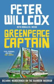 Greenpeace Captain: Bizarre Wanderings on the Rainbow Warrior image