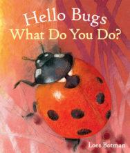 Hello Bugs, What Do You Do? image
