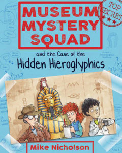 Museum Mystery Squad and the Case of the Hidden Hieroglyphics image